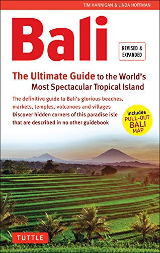 Bali: The Ultimate Guide: To the World's Most Spectacular Tropical Island (Includes Pull-Out Map) (Periplus Adventure Guides)
