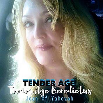 Tender Age Benedictus