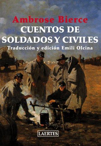 Cuentos De Soldados Y Civiles (Aventura)