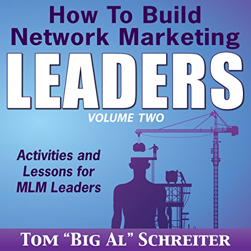 How to Build Network Marketing Leaders Volume Two audiobook cover art