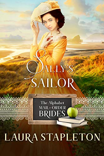 Sally's Sailor: An American West Story (The Alphabet Mail-Order Brides Book 19) (English Edition)