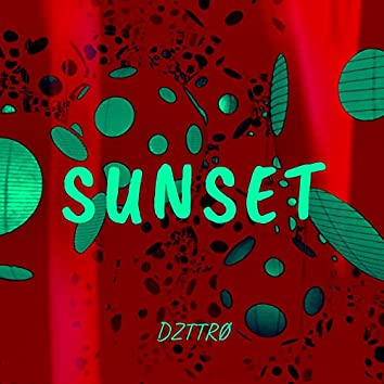 Sunset (Slowed + Reverb)