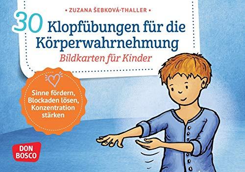 30 Klopfübungen für die Körperwahrnehmung.: Bildkarten für Kinder. Kindgerechte Klopftechniken aus dem Qigong. Für Kita, Schule & Zuhause (Körperarbeit und innere Balance. 30 Ideen auf Bildkarten)