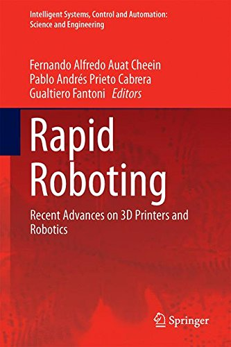 Rapid Roboting: Recent Advances on 3D Printers and Robotics