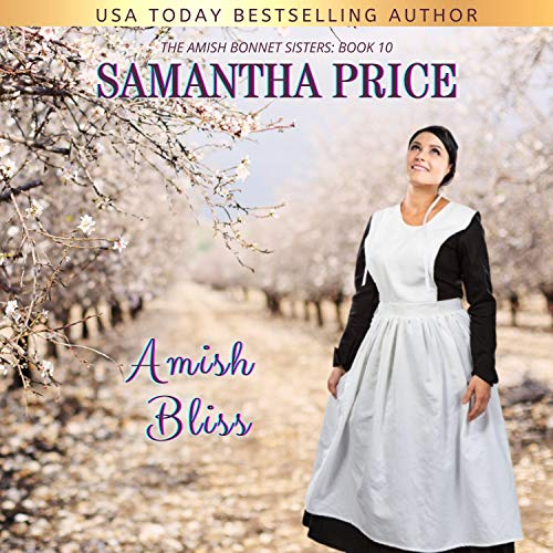 Amish Bliss Audiobook By Samantha Price cover art