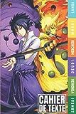 CAHIER DE TEXTE anime manga: cahier de texte scolaire naruto pour garçon fille en primaire et collège, idéal pour la rentrée scolaire, simple et pratique pour Toutes les matières