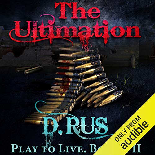 The Ultimation: Play to Live, Book 7 cover art