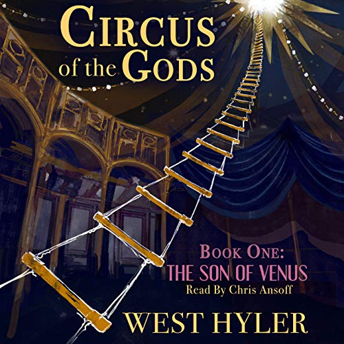 Circus of the Gods Audiobook By West Hyler cover art
