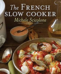 The French Slow Cooker. Beautiful pictures. Delicious recipes. Easy. I love this cookbook.
