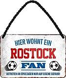 Blechschilder HIER WOHNT EIN Rostock Fan Hängeschild für
