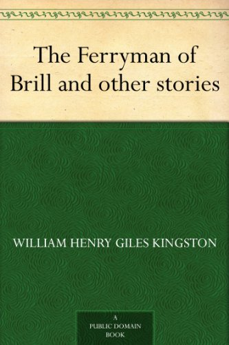 The Ferryman of Brill and other stories (English Edition)