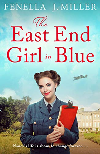 The East End Girl in Blue: a gripping and emotional wartime saga (The Girls in Blue Book 2)