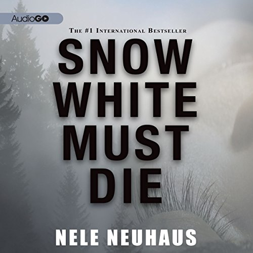 Snow White Must Die audiobook cover art