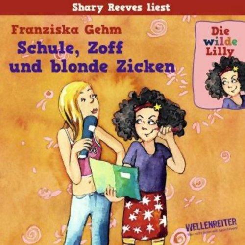 Schule, Zoff und blonde Zicken audiobook cover art