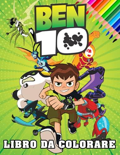 Ben 10 Libro da Colorare: Un divertente libro da colorare per bambini con molte adorabili immagini Ben 10. Eccellente idea regalo di compleanno