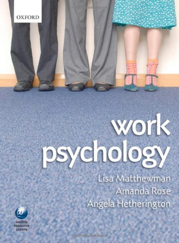 Work Psychology: An Introduction to Human Behaviour in the Workplace