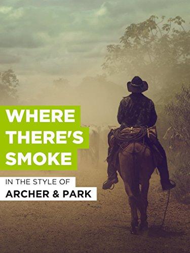 """Where There\'s Smoke im Stil von \""""Archer and Park\"""""""