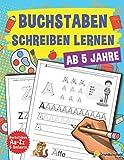 Buchstaben Schreiben Lernen: Vorschule Übungshefte Ab 5 Jahre Für Junge Und Mädchen, Auch Für...