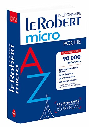Le petit Robert micro poche: Flexi bound pocket edition of the le Robert Micro dictionary (Le Robert Dictionnaires)