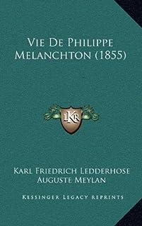 Vie de Philippe Melanchton (1855)