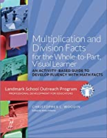 Multiplication and Division Facts for the Whole-to-Part, Visual Learner