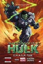 Waid, M:  Indestructible Hulk Volume 3: S.m.a.s.h. Time (mar (Incredible Hulk)