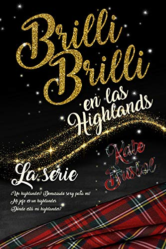 Brilli Brilli en las Highlands de Kate Bristol