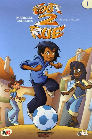 Foot 2 Rue, Tome 1 (Ancienne Edition)