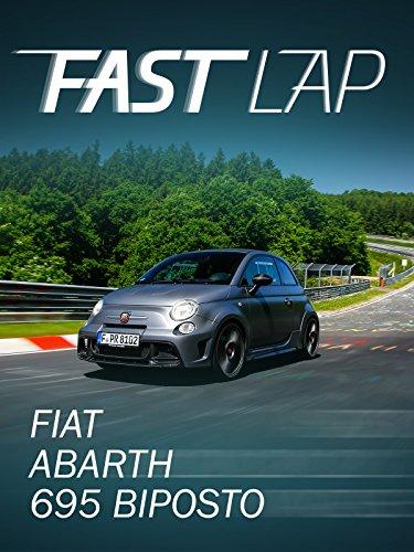 Fast Lap: Fiat Abarth 695 biposto