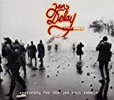 Searching for the Jan Soul Rebels - an Delay