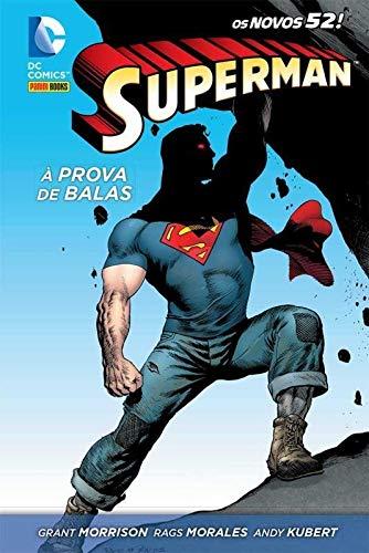 Superman - À Prova de Balas - Volume 1