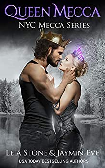 Queen Mecca (NYC Mecca Series Book 4) by [Leia Stone, Jaymin Eve]