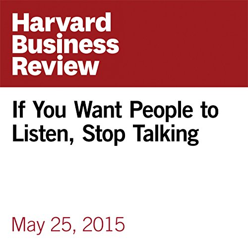 If You Want People to Listen, Stop Talking copertina