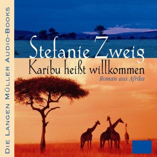 Karibu heißt willkommen                   Autor:                                                                                                                                 Stefanie Zweig                               Sprecher:                                                                                                                                 Franziska Pigulla                      Spieldauer: 4 Std. und 57 Min.     11 Bewertungen     Gesamt 3,7