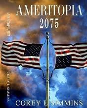 Ameritopia 2075