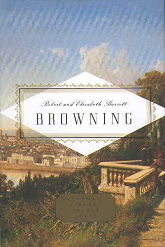 Robert And Elizabeth Barrett Browning Poems (Everyman's Library POCKET POETS)