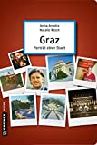 Graz - Porträt einer Stadt (Stadtporträts im GMEINER-Verlag)
