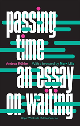 Passing Time: An Essay on Waiting (English Edition)