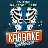 Sing The Hits Of Dan Fogelberg