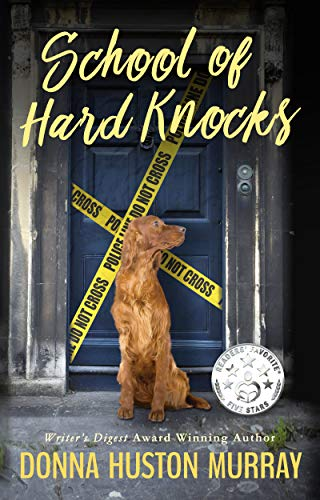 Book: SCHOOL OF HARD KNOCKS (A Ginger Barnes Cozy Mystery Book 3) by Donna Huston Murray
