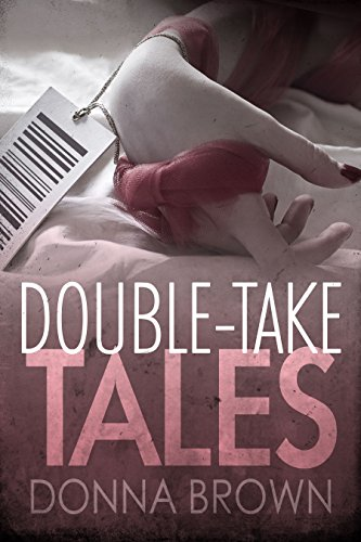Book: Double-take Tales by Donna Brown