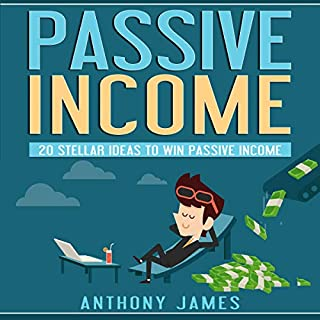 Passive Income: 20 Stellar Ideas to Win Passive Income cover art