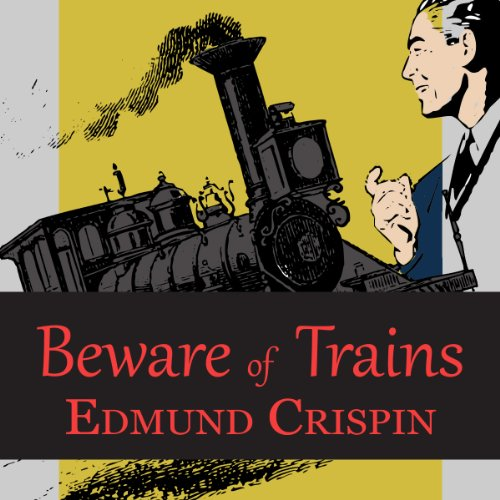 Beware of the Trains audiobook cover art