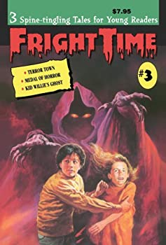 Fright Time #3 - Book #3 of the Fright Time