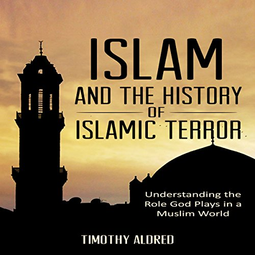 Islam and the History of Islamic Terror audiobook cover art