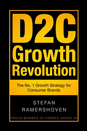 D2C Growth Revolution: The No. 1 Growth Strategy for Consumer Brands