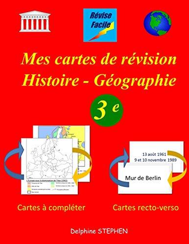 Mes cartes de révision Histoire - Géographie 3e