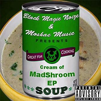 Cream of Madshroom (feat. Madshroom Mc)