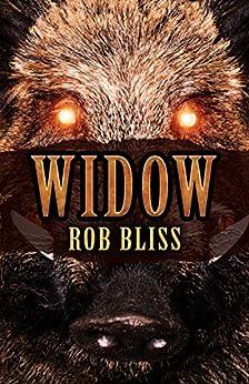 Widow by [Rob Bliss, Jeremy Caniglia]