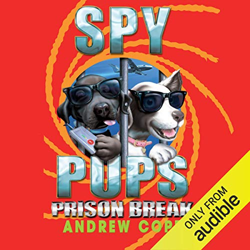 Spy Pups: Prison Break cover art